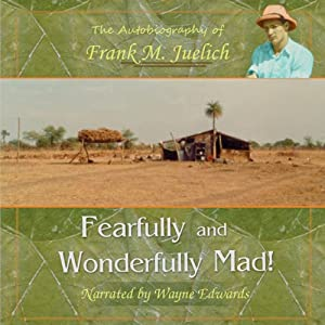 Fearfully and Wonderfully Mad Audiobook