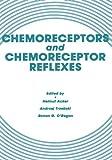 Chemoreceptors and Chemoreceptor Reflexes, Acker, Helmut and Trzebski, Andrzej, 1468489402