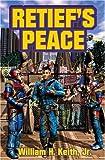 Retief's Peace, William H. Keith, 1416509003