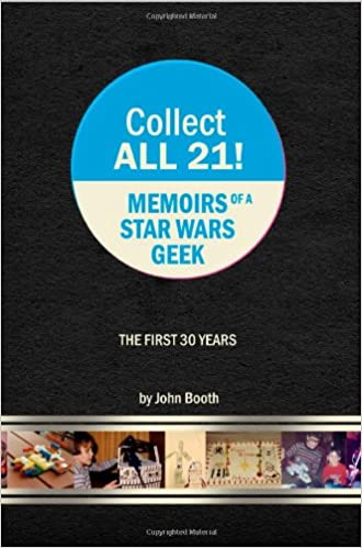 collect all 21 memoirs of a star wars geek the first 30 years