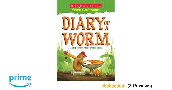 22f7e4bbeb Amazon.com  Diary of a Worm... and Four More Great Animal Tales (Scholastic  Video Collection)  Animation