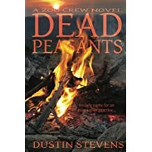 Dead Peasants - A Thriller: A Zoo Crew Novel (Zoo Crew series Book 2)