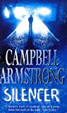 Silencer by Campbell Armstrong (1998-05-01)