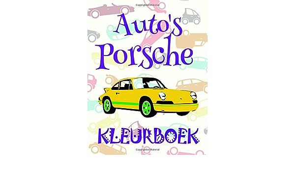 Kleurboek Auto's Porsche ✎: New Coloring Book For Children 4-12 Year Old ✌  (Kleurboek Auto's Porsche - A SERIES OF COLORING BOOKS) (Dutch Edition):  Visser, Jacob: 9781980964360: Amazon.com: Books