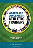 img - for Workplace Concepts for Athletic Trainers by Stephanie Mazerolle PhD ATC LAT (2015-11-15) book / textbook / text book