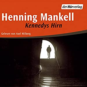 Kennedys Hirn Hörbuch