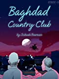 Kyпить Baghdad Country Club (Kindle Single) на Amazon.com