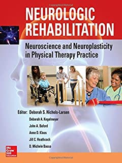 Physical management in neurological rehabilitation 2e neurologic rehabilitation neuroscience and neuroplasticity in physical therapy practice fandeluxe Choice Image