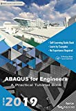 ABAQUS for Engineers: A Practical Tutorial Book