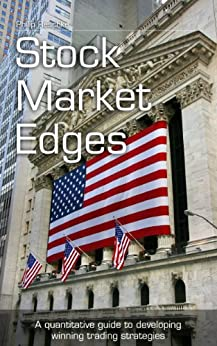 Stock Market Edges: A quantitative guide to developing winning trading strategies by [Reschke, Philip]