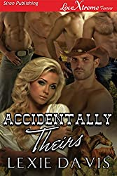 Accidentally Theirs (Siren Publishing LoveXtreme Forever)
