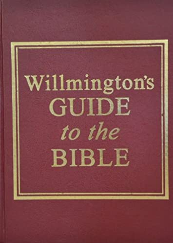 willmington s guide to the bible dr h l willmington rh amazon com willmington's guide to the bible review Bible Reading Plans