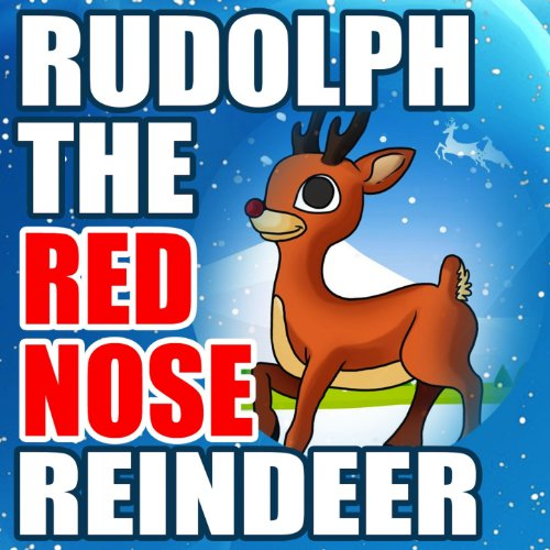 (Rudolph the Red Nose Reindeer)