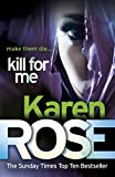 Front cover for the book Kill For Me by Karen Rose