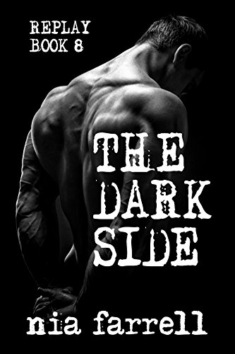 (Replay Book 8: The Dark Side)