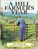 img - for A Hill Farmer's Year book / textbook / text book