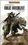 Les Chroniques de Malus Darkblade : Omnibus tome 2 (T4 à T5) par Abnett