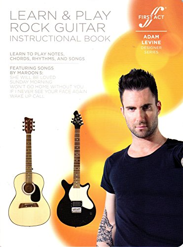 Learn & Play Rock Guitar Instructional Book - Featuring Songs by Maroon 5