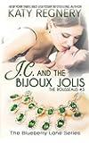 J.C. and the Bijoux Jolis: The Rousseaus #3