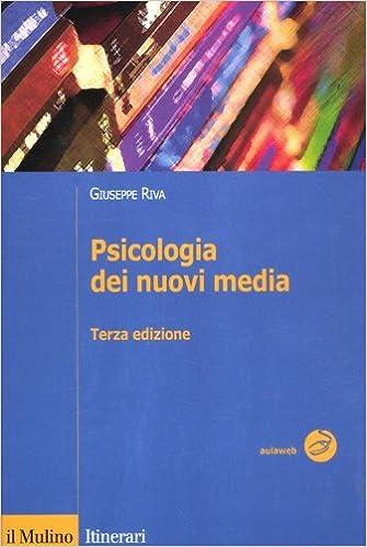 90d93289f0f415 Amazon.it: Psicologia dei nuovi media - Giuseppe Riva - Libri