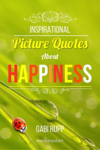 Happiness Quotes Inspirational Happy Quotes With Pictures About