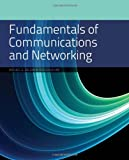 Fundamentals of Communications and Networking, Michael G. Solomon, 1449649173