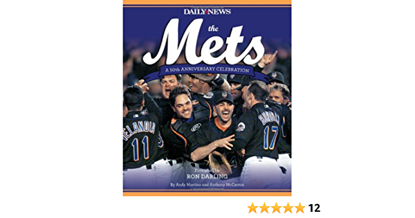 The Mets: Amazon.es: New York Daily News, Martino, Andy ...