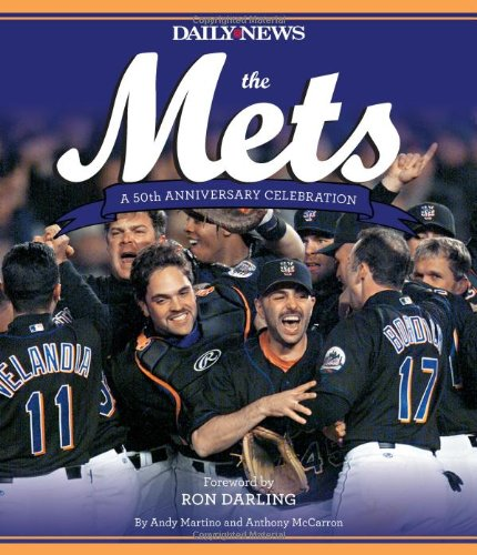 Read Online The Mets: A 50th Anniversary Celebration pdf