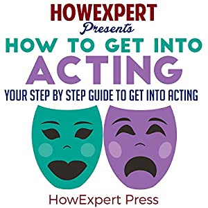 How to Get into Acting Audiobook