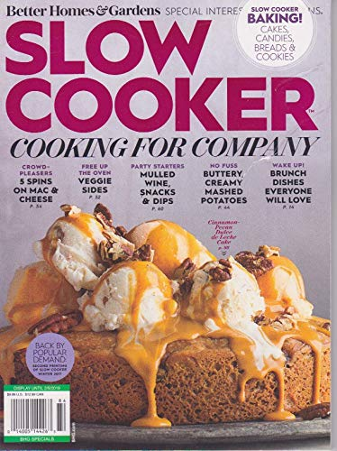 Better Homes & Gardens SLOW COOKER, MAGAZINE WINTER 2018, COOKING FOR COMPANY, SLOW COOKER BAKING ! CAKES, CANDIES, BREADS, COOKIES