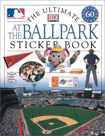 Read Online Ultimate At the Ballpark Sticker Book (Ultimate Sticker Books) pdf