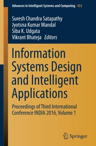 Information Systems Design and Intelligent Applications, Volume 1 Front Cover