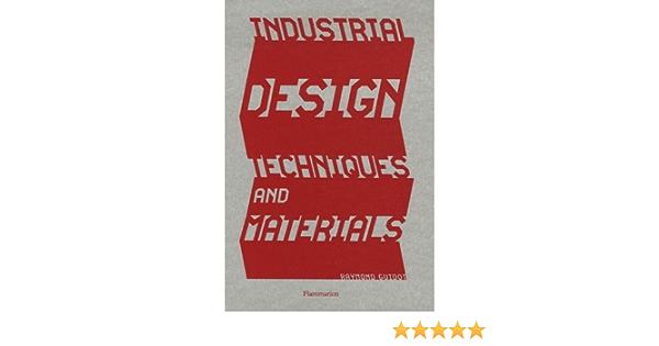 Industrial Design: Techniques and Materials: Amazon.es ...