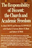 The Responsibility of Dissent, John F. Hunt and Terrence R. Connelly, 083620039X