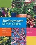 Mediterranean Kitchen Garden, Mariano Bueno, 0711230641