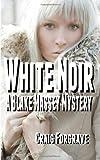 White Noir, Craig Forgrave, 1475205805