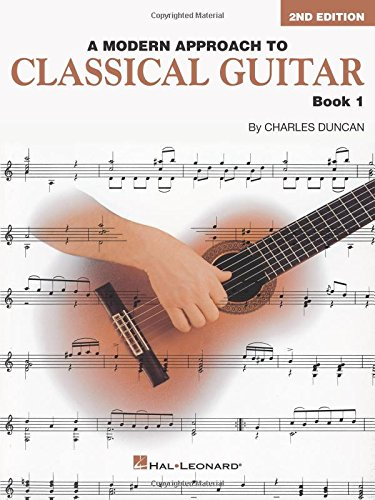 A Modern Approach to Classical Guitar: Book 1 - Book Only (HL00695114) (Best Classical Guitar Method)