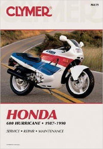 M439 Honda Cbr600 Hurricane Repair Manual 1987 1990 Clymer