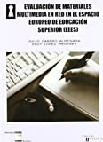 img - for Evaluaci n de materiales multimedia en red en el espacio europeo de educaci n superior book / textbook / text book