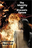 The Identity of Diaconis Epron, Laurence Howard, 0887394868