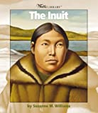 The Inuit, Suzanne M. Williams, 0531162354