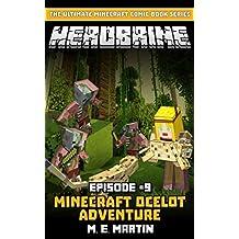 HEROBRINE Episode 9: Minecraft Ocelot Adventure (Herobrine Comic Book Series)