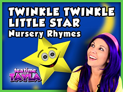 Twinkle Twinkle Little Star - Nursery Rhymes for Kids on Tea Time with Tayla ()