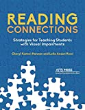 img - for Reading Connections: Strategies for Teaching Students with Visual Impairments book / textbook / text book