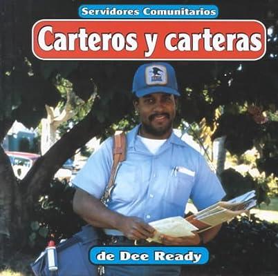 Amazon.com: Carteros y carteras (Servidores comunitarios) (Spanish Edition) (9781560658009): Dee Ready: Books