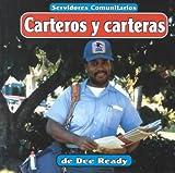 Carteros y carteras (Servidores comunitarios) (Spanish Edition)