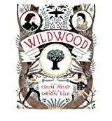 [WILDWOOD BY MELOY, COLIN]HARDBACK