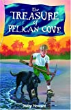 The Treasure of Pelican Cove, Milly Howard, 089084464X