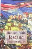 Jardena / druk 1: dagboek uit Jeruzalem