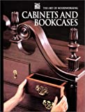 Cabinets and Bookcases, Time-Life Books Editors, 0809499452